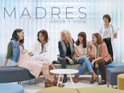 'Madres' la serie de Amazon Prime que refleja a la perfección el coraje de la maternidad