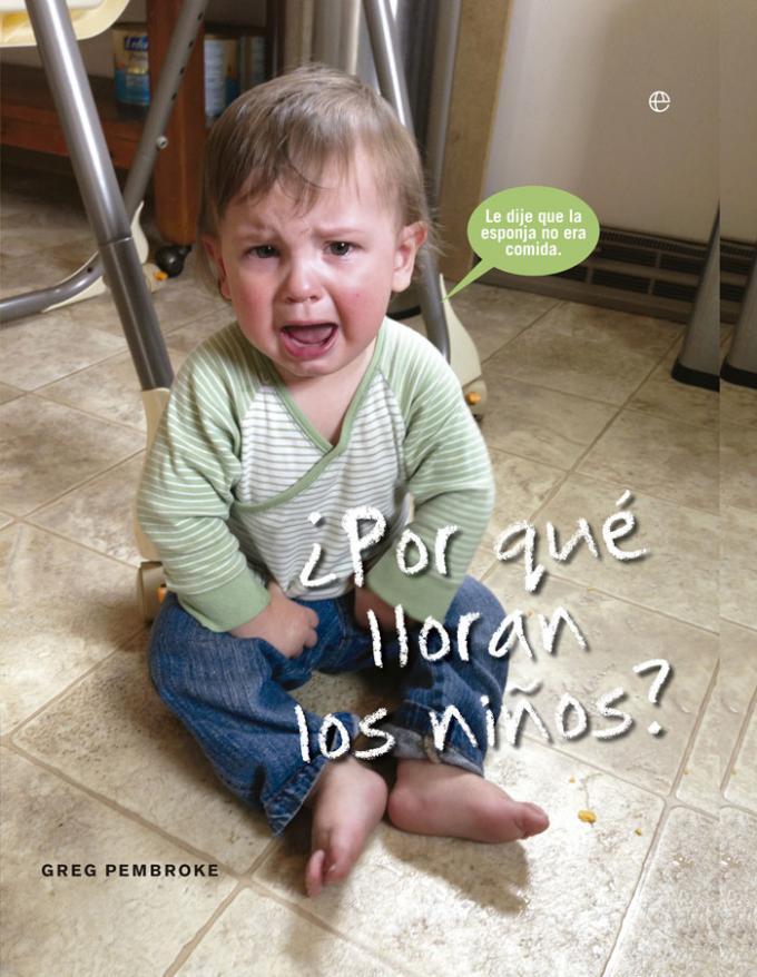 ¿Por qué lloran los niños?