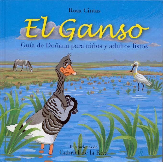 El Ganso. Guía de Doñana para niños y adultos listos
