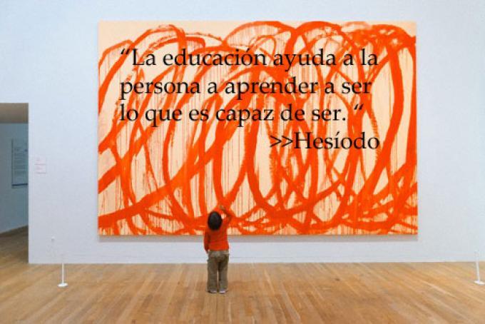 """""""La educación ayuda a la persona a aprender a ser lo que es capaz de ser"""""""