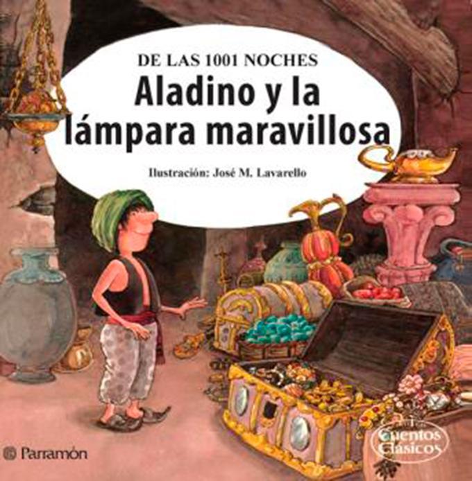 Aladino y la lámpara maravillosa (Parramón Paidotribo S.L.)