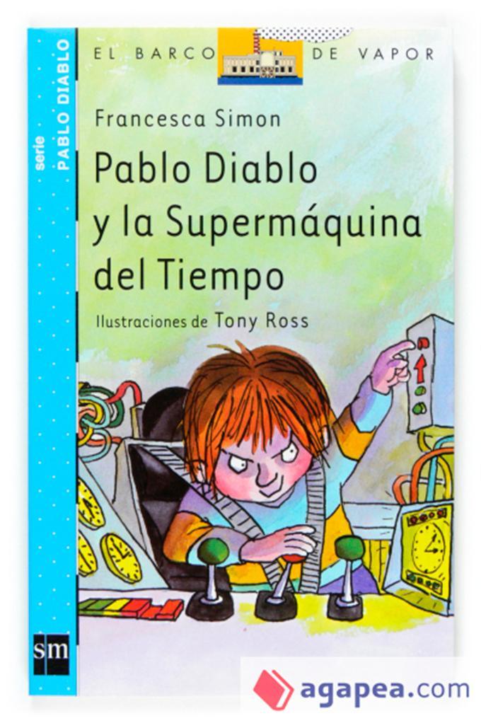 Pablo Diablo y la supermáquina del tiempo (SM)