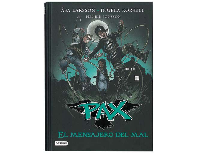 Pax, El mensajero del mal