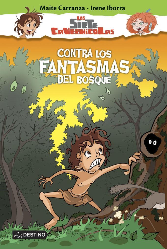 Los 7 cavernícolas, Contra los fantasmas del bosque