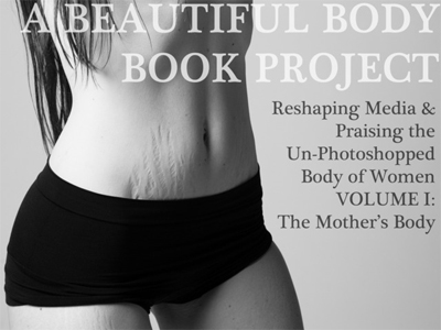 'A Beautiful Body' Project: la belleza de la maternidad real