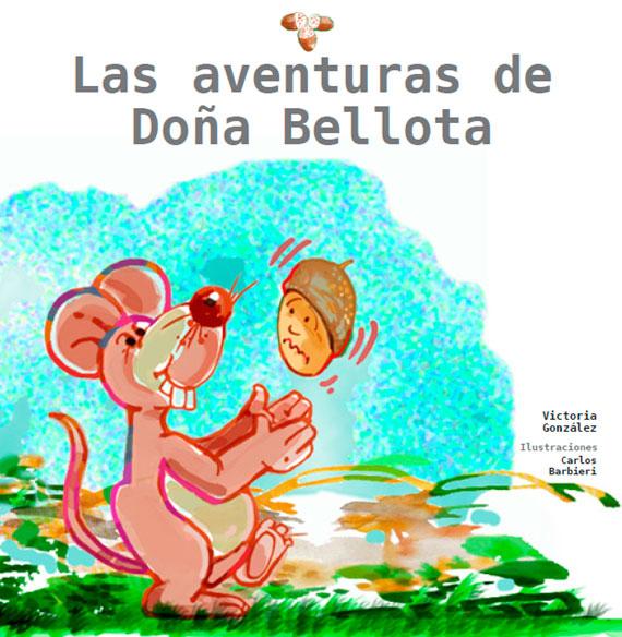 Las Aventuras de Doña Bellota