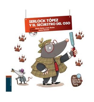 Serlock Tópez y el secuestro del oso