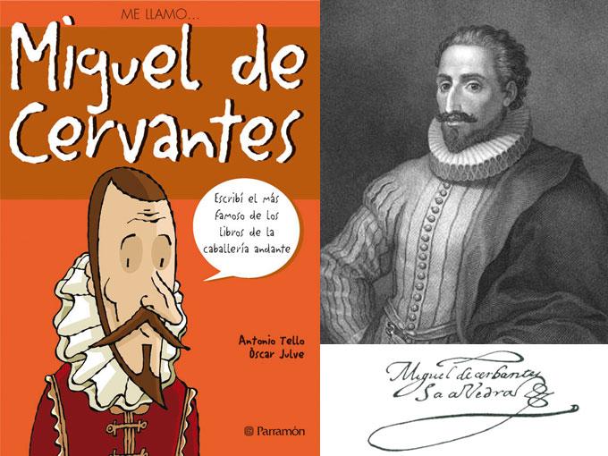 'Me llamo Miguel de Cervantes'