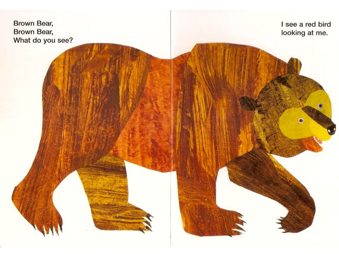 'Brown bear, Brown bear, what do you see?'